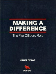 Making a Difference – The Fire Officer's Role